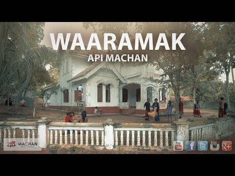 Waaramak - Api Machan
