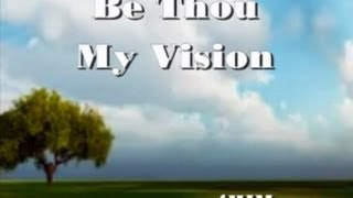 Watch 4him Be Thou My Vision video