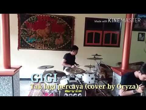 download lagu Gigi - Tak lagi percaya (cover by oryza) gratis