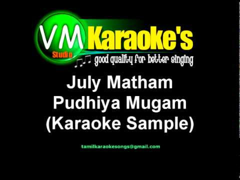Pudhiya Mugam - July Matham Karaoke video