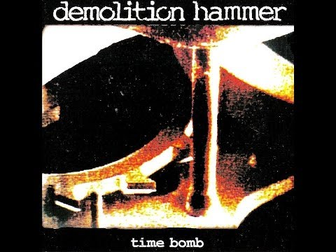 Demolition Hammer - Time Bomb