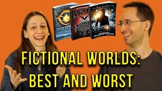 Fictional Worlds: Best and Worst Places to Live