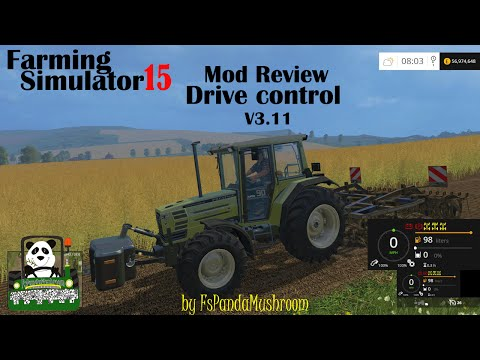 Farming Simulator 15 Mod Review Drive Control V3.11