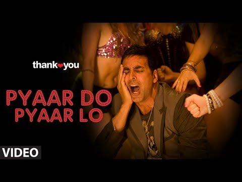 Thank You (promo) 'pyar Do Pyar Lo' video