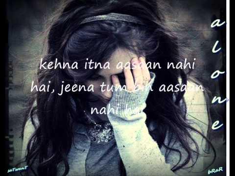 Tum Bhulado lyrics ♫ (Sad Song) ♫- By Al0nB0y