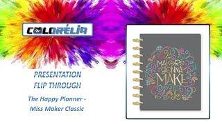 [FLIP THROUGH] Présentation The Happy Planner MISS MAKER Classic