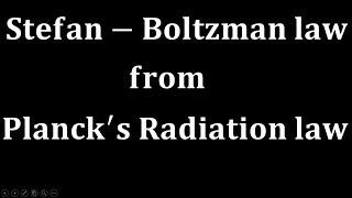 Stefan Boltzmann Law from Planck's Radiation Law