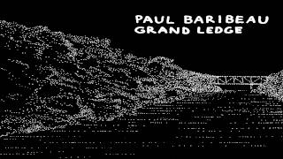 Watch Paul Baribeau Last Time video