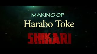 Making Of Harabo Toke Shikari | Shakib Khan | Srabanti | Eskay Movies
