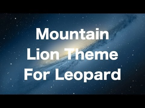 OS X 10.8 Mountain Lion Theme For Mac OS X 10.5 Leopard   The PowerPC Hub
