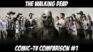 The Walking Dead. Comic-TV Comparison #1