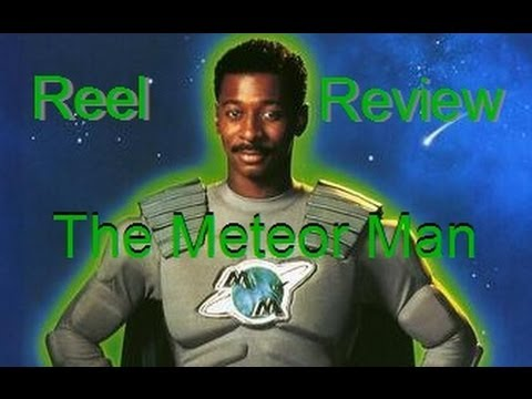 "Reel Reviews Retro - ""The Meteor Man"""