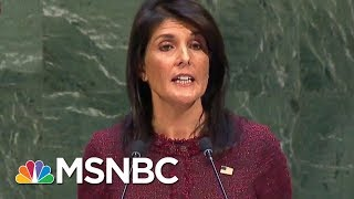 Joe: What Nikki Haley Did At The UN Was An Embarrassment | Morning Joe | MSNBC