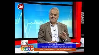 Sağlığımız ve Biz | Prof.Dr.Koray Harmancı- Prof.Dr.Enver Şimşek