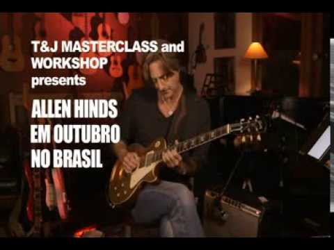 Chamada da Tour do guitarrista Allen Hinds, promovida pela T&J Workshop e MasterClass...
