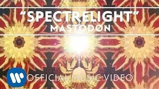 Watch Mastodon Spectrelight video