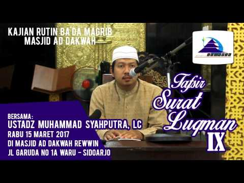 Tafsir Surat Luqman IX - Ustadz Muhammad Syahputra, Lc
