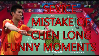BADMINTON SERVICE MISTAKE OF CHEN LONG - FUNNY MOMENTS