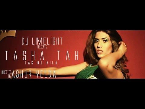 Tasha Tah - Lak Nu Hila (Produced by DJ Limelight) *OFFICIAL...