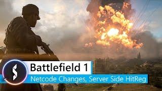 Battlefield 1 Netcode Changes, Server Side HitReg