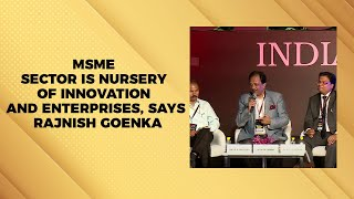 MSME Sector is Nursery of Innovation and