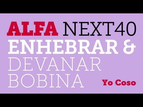 Costura: Alfa Next40 - Enhebrar y Devanar Bobina - Máquina de Coser