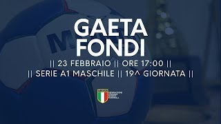 Serie A1M [19^]: Gaeta - Fondi 21-18