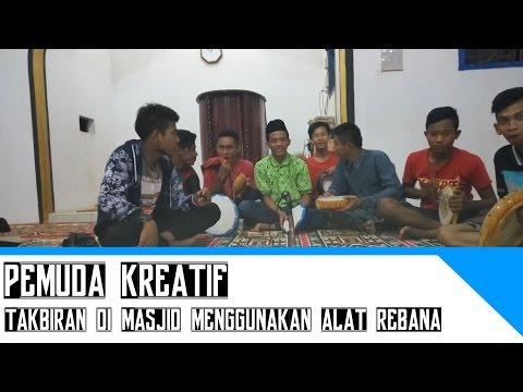 Pemuda kreatif - Takbiran di Masjid menggunakan alat REBANA