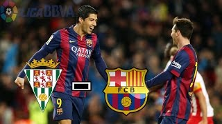 Cordoba vs Barcelona Full Highlights and Goals | 02-05-2015