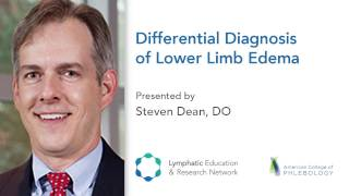 Differential Diagnosis of Lower Limb Edema - Lymphedema & Wound Care Session - LE&RN - ACP