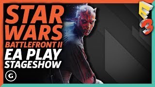 Star Wars: Battlefront II E3 2017 Presentation | EA Play Press Conference