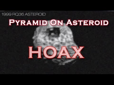 1999 RQ36 / 101955 Bennu Pyramid On Asteroid Hoax Goes Viral