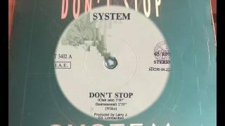 System - Don't Stop