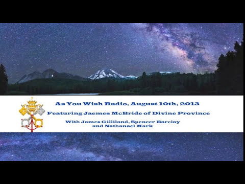 Jaemes McBride of Divine Province on As You WIsh Radio August 10th, 2013