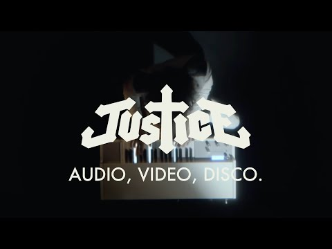 Justice - AUDIO, VIDEO, DISCO. (Official Video)