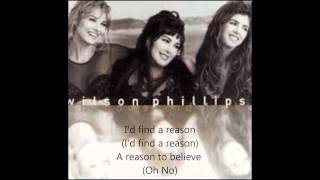 Watch Wilson Phillips A Reason To Believe video