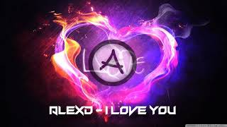 AlexD - I Love You (Inspired In Alan Walker)