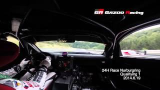 [NEW]Nürburgring24h Qualifying 1 in car LEXUS LFA by Ishiura