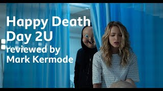 Happy Death Day 2U reviewed by Mark Kermode