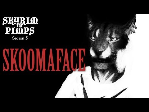 Skyrim For Pimps - Skooma Face (S5E27) - Walkthrough