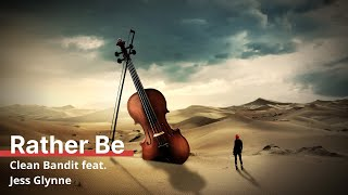 Clean Bandit feat. Jess Glynne — Rather Be covered by simply Cello...