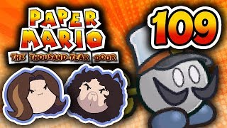 Paper Mario TTYD: Ready The Cannons - PART 109 - Game Grumps