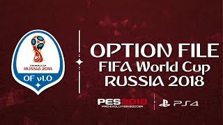 PES 2018 OPTION FILE COPA DO MUNDO 2018 COMPLETO -  TODAS AS 32 SELEÇÕES