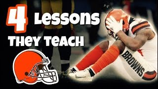 4 Lessons the Cleveland Browns Can Teach Us