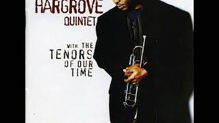 Roy Hargrove Tenors of Our Time 1994 Full Album