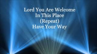 Lord You Are Welcome HD Lyrics Video By Bishop Mclendren