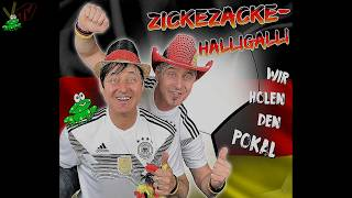 ZickeZacke-HalliGalli - Wir holen den Pokal (WM Song 2018 -  World Cup - Weltmeister)