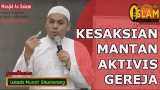 Download Lagu Kesaksian Mantan Aktivis Gereja || Ustadz Munzir Situmorang Gratis STAFABAND