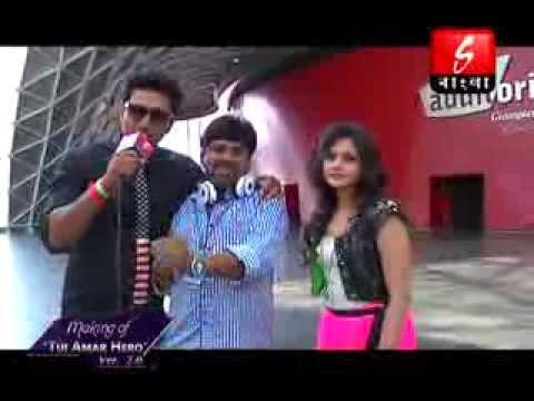 'tui Amar Hero'- Song Making- Rangbaaz video