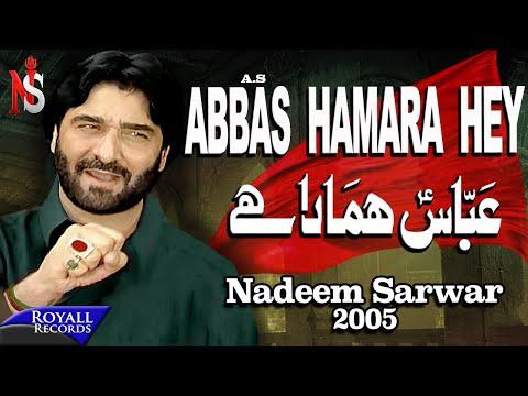 Nadeem Sarwar   Abbas Hamara Hey   2005